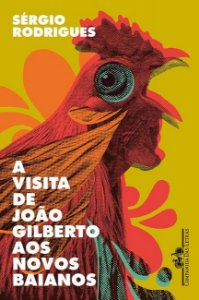 A visita de João Gilberto aos Novos Baianos