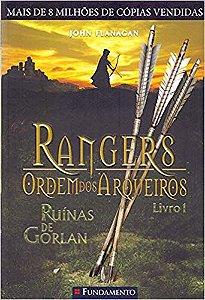 Rangers - Ordem Dos Arqueiros - Livro 01: Ruínas de Gorlan