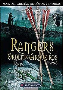Rangers - Ordem Dos Arqueiros - Livro 08: Reis De Clonmel
