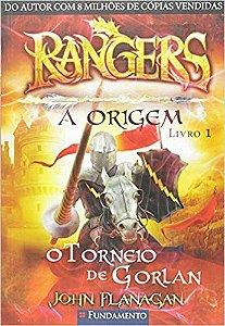 Rangers - A Origem - Livro 01: O torneio de Gorlan
