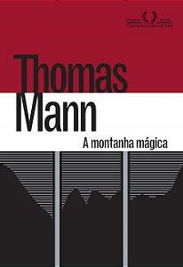 A Montanha Mágica - 1ª Ed.