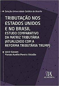 TRIBUTACAO NOS ESTADOS UNIDOS E NO BRASIL