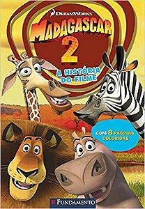 Madagascar 2. A História do Filme