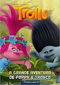 Trolls. A Grande Aventura de Poppy e Tronco Monica Mcinerney
