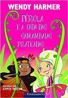 Livro - Pérola e a Fada das Samambaias Prateadas