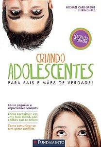 CRIANDO ADOLESCENTES - 3ª EDICAO