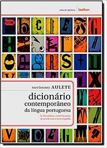 Novíssimo Aulete. Dicionário Contemp. da Língua Portuguesa