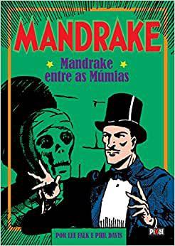 Mandrake. Mandrake - Entre as Múmias