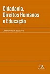 CIDADANIA, DIREITOS HUMANOS E EDUCACAO