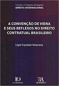 A Convenção de Viena e Seus Reflexos no Direito Contratual Brasileiro