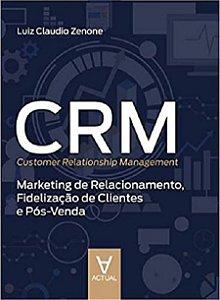 CRM - Customer Relationship Management