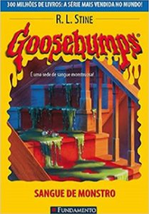 Goosebumps - Livro 16: Sangue de monstro