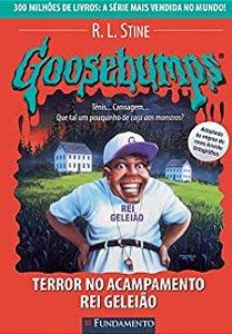 Goosebumps - Livro 24: Terror no acampamento rei Geleião