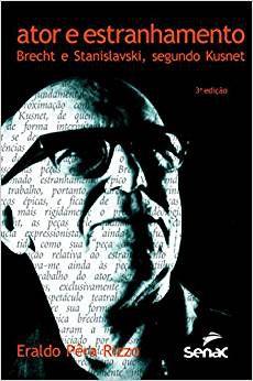 Ator e estranhamento: Brecht e Stanislavski, segundo Kusnet