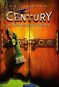 Century - Livro 2: A estrela de pedra