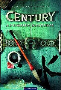 Century - Livro 4: A primeira nascente