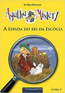 Agatha Mistery - A espada do rei da escócia