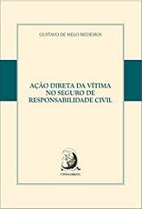 Livro - Ação Direta da Vitima no Seguro de Responsabilidade Civil