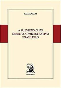 Livro - A Subvenção no Direito Administrativo Brasileiro
