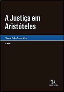 A JUSTICA EM ARISTOTELES 2a EDICAO