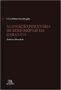 ALIENACAO FIDUCIARIA DE BENS IMOVEIS EM GARANTIA