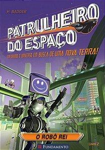 Patrulheiro do espaço - O robô rei