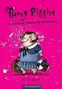Nanny Piggins - Livro 2: Nanny Piggins e a volta do mestre de cerimônias