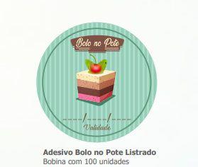 BOBINA ADESIVA BOLO NO POTE LISTRADO C/ 100 UN
