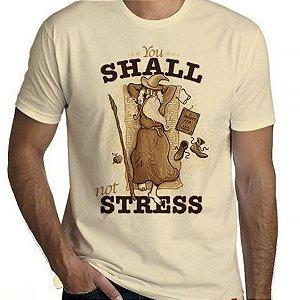 Camiseta You Shall Not Stress - Redbug