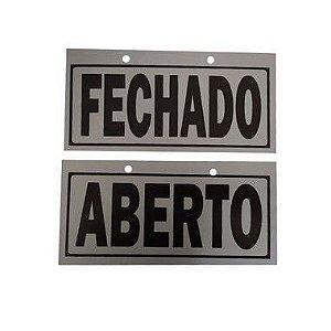 Placa Indicativa Aberto / Fechado