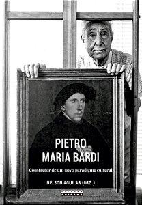 PIETRO MARIA BARDI: CONSTRUTOR DE UM NOVO PARADIGMA CULTURAL