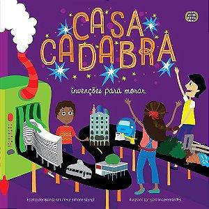 CASACADABRA: INVENÇÕES PARA MORAR