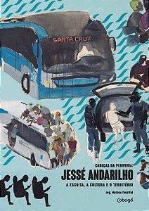 JESSÉ ANDARILHO, A ESCRITA, A CULTURA E O TERRITÓRIO