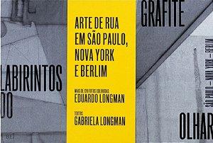 GRAFITE - LABIRINTOS DO OLHAR