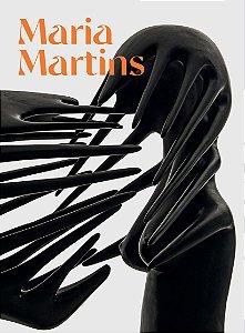 MARIA MARTINS: DESEJO IMAGINANTE
