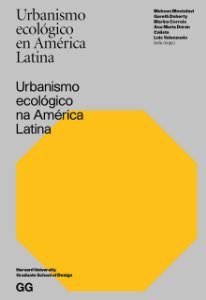 URBANISMO ECOLÓGICO NA AMÉRICA LATINA