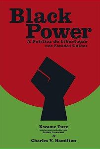 BLACK POWER - A POLÍTICA DE LIBERTAÇÃO NOS ESTADOS UNIDOS