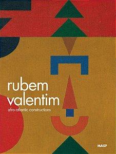 RUBEM VALENTIM: AFRO-ATLANTIC CONSTRUCTIONS
