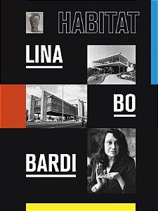 LINA BO BARDI: HABITAT [PORTUGUÊS]