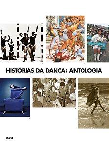 HISTÓRIAS DA DANÇA: VOL. 2 ANTOLOGIA