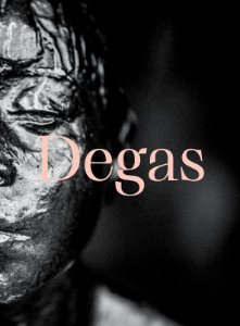 DEGAS: DANCE, POLITICS AND SOCIETY [ENGLISH]