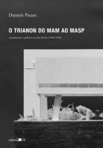 O TRIANON DO MAM AO MASP
