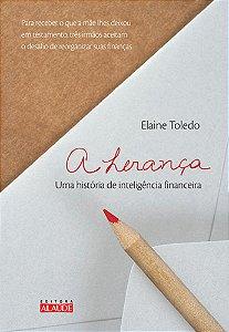 A Herança: Uma História De Inteligência Financeira