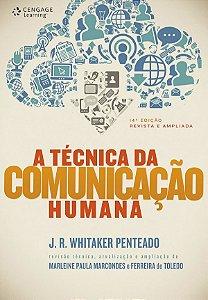 A Técnica Da Comunicação Humana