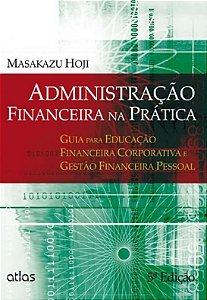 Administracao Financeira Na Pratica - 05 Ed