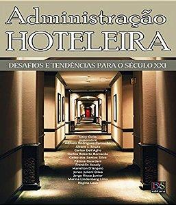 Administração Hoteleira: Desafios E Tendências Para O Século Xxi