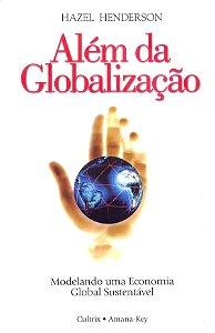 Além Da Globalização: Modelando Uma Economia Global Sustentável