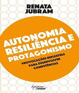 Autonomia Resiliencia E Protagonismo