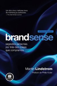 Brand Sense - Os Segredos Sensoriais Por Tras