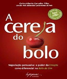 Cereja Do Bolo, A